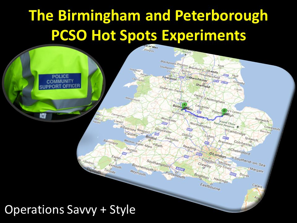 The Birmingham and Peterborough PCSO Hot Spots Experiments