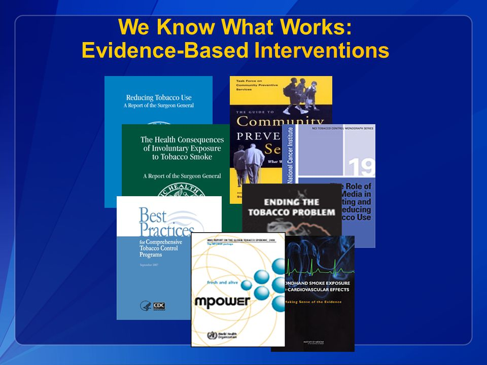 We Know What Works: Evidence-Based Interventions