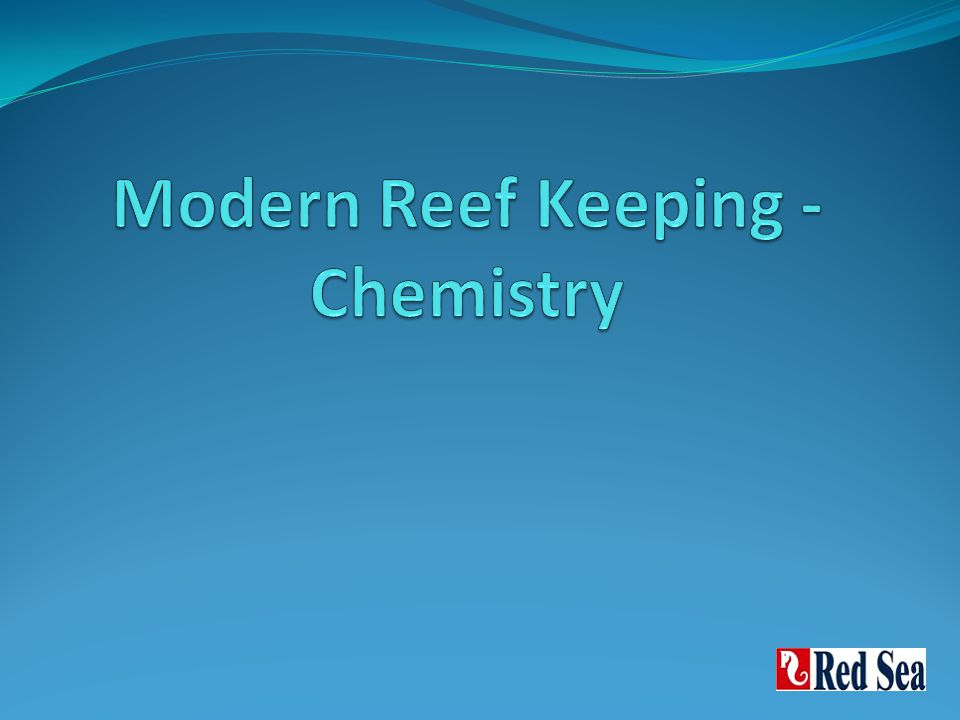 Modern Reef Keeping - Chemistry