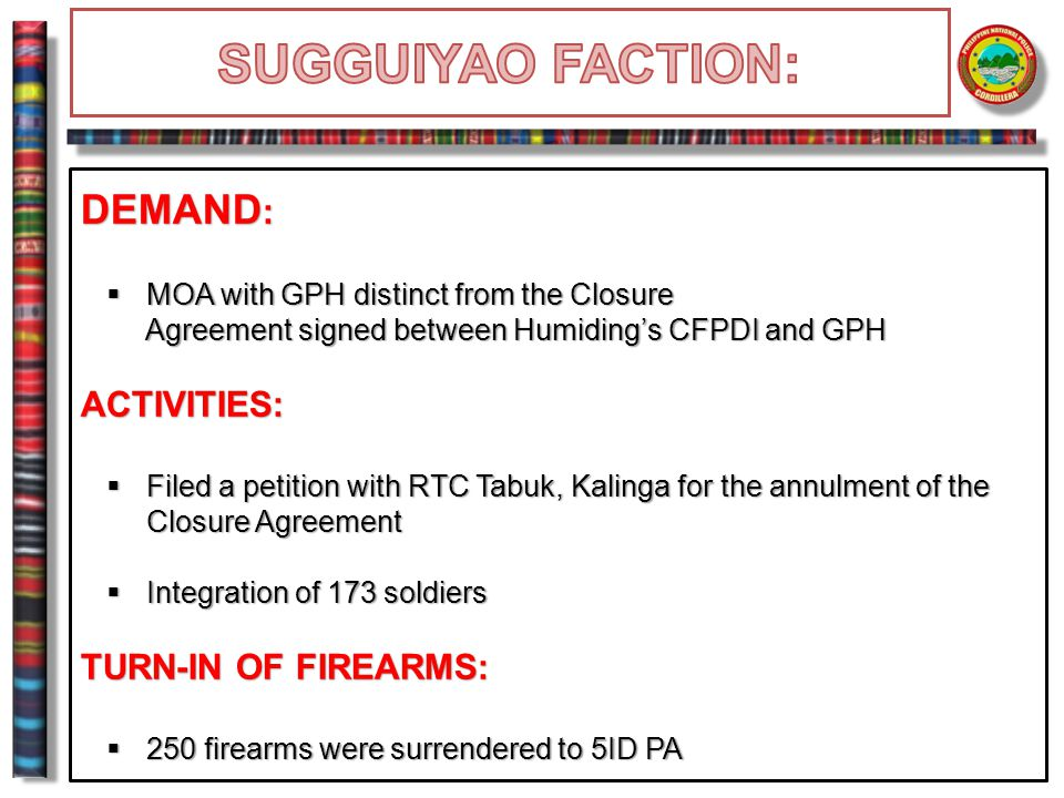 SUGGUIYAO FACTION: DEMAND: ACTIVITIES: TURN-IN OF FIREARMS: