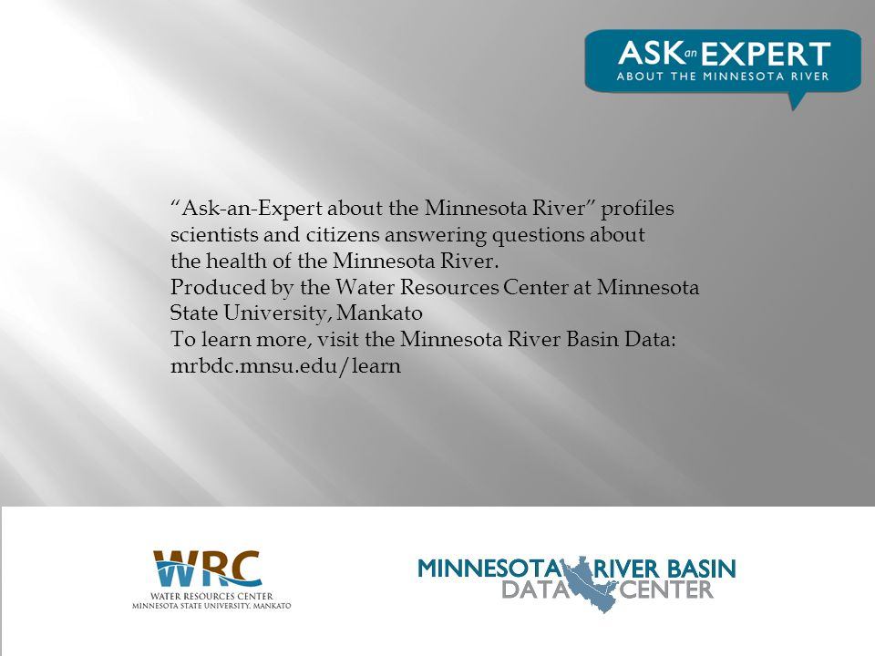 Ask-an-Expert about the Minnesota River profiles