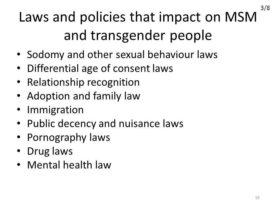 Laws and policies that impact on MSM and transgender people
