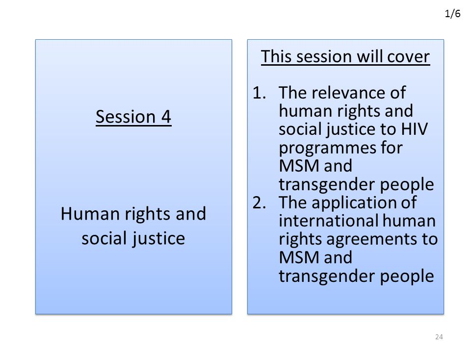 Session 4 Human rights and social justice