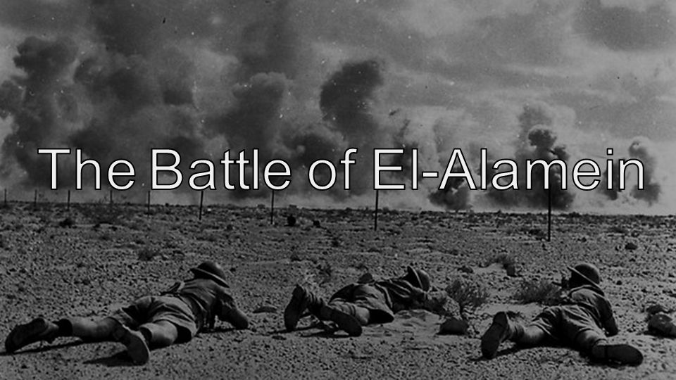 The Battle of El-Alamein