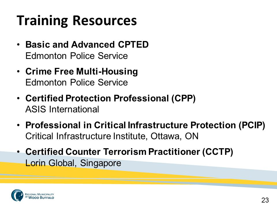 Training Resources Basic and Advanced CPTED Edmonton Police Service