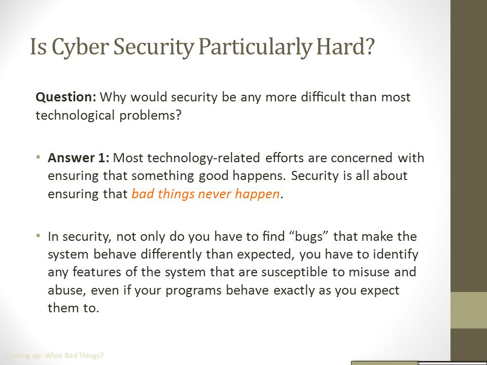 Is Cyber Security Particularly Hard