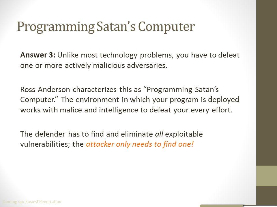 Programming Satan's Computer