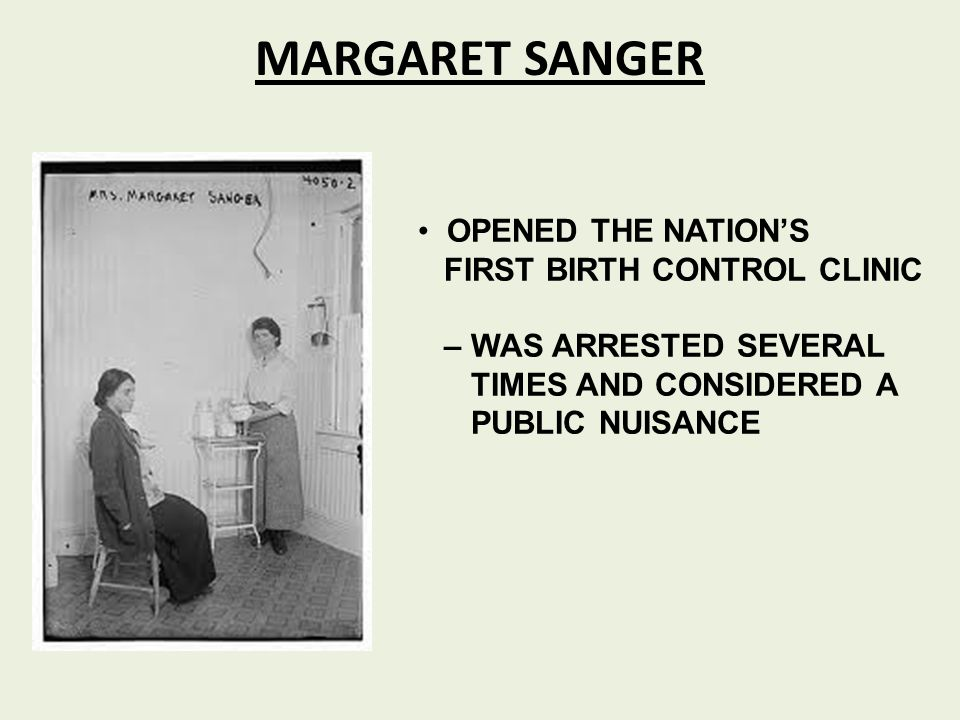 MARGARET SANGER OPENED THE NATION'S FIRST BIRTH CONTROL CLINIC