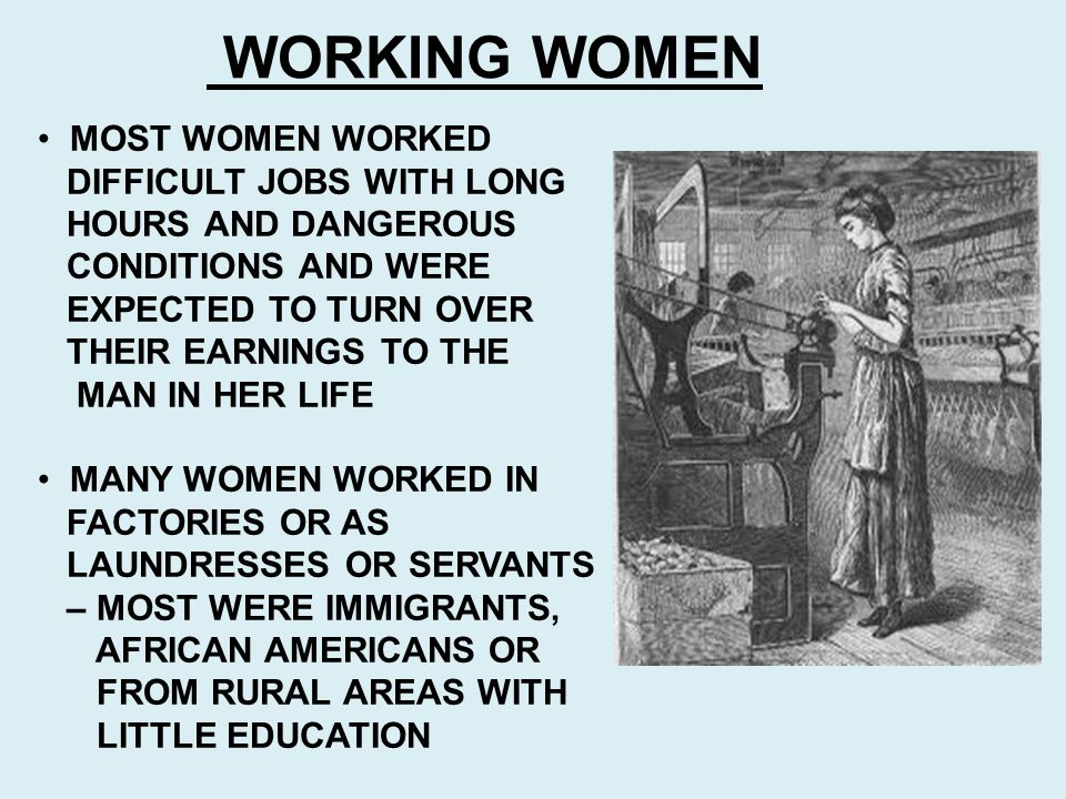 WORKING WOMEN MOST WOMEN WORKED DIFFICULT JOBS WITH LONG