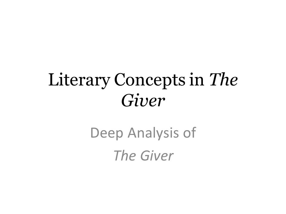 a literary analysis of the giver
