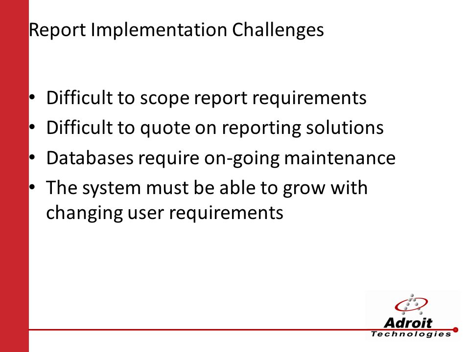 Report Implementation Challenges