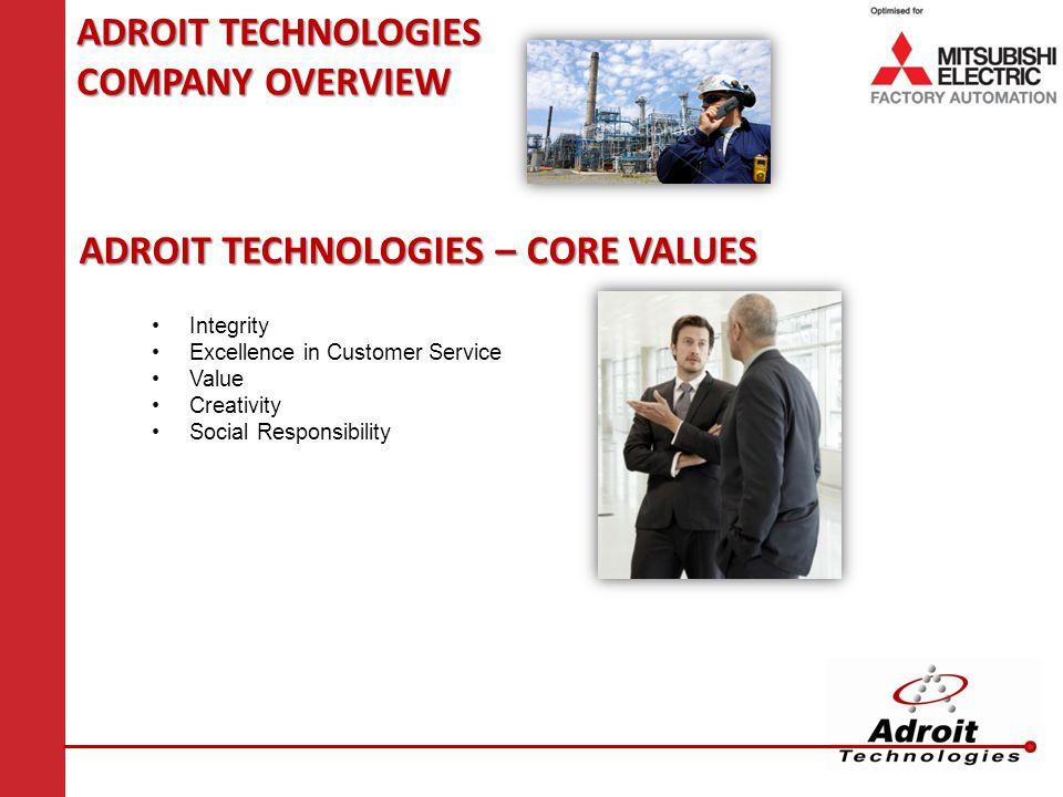 ADROIT TECHNOLOGIES – CORE VALUES