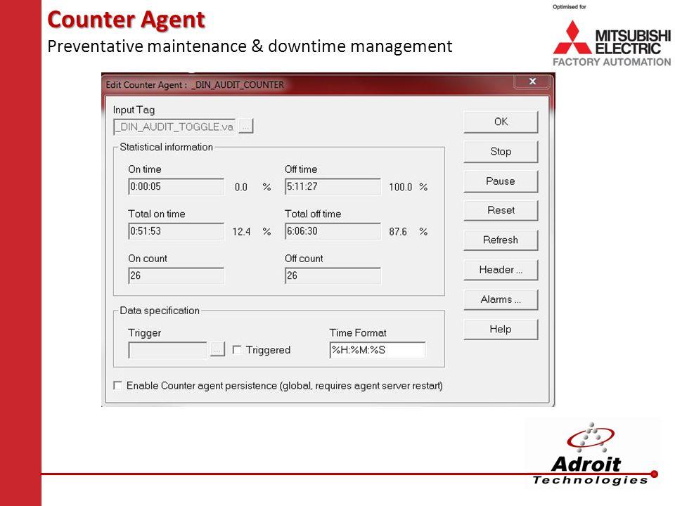 Counter Agent Preventative maintenance & downtime management