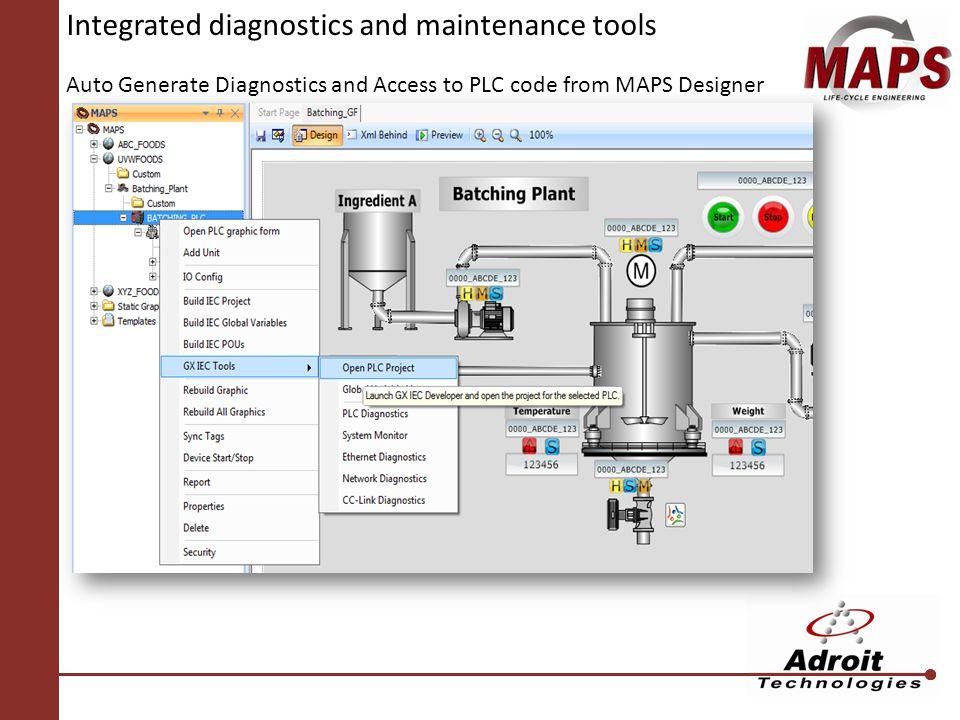 Integrated diagnostics and maintenance tools