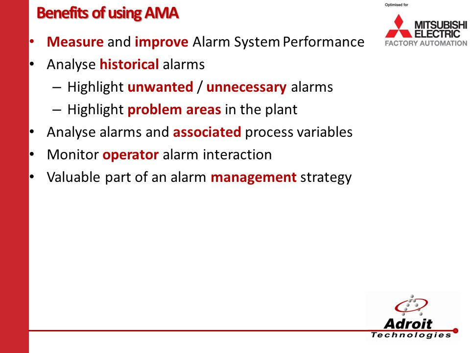 Benefits of using AMA Measure and improve Alarm System Performance