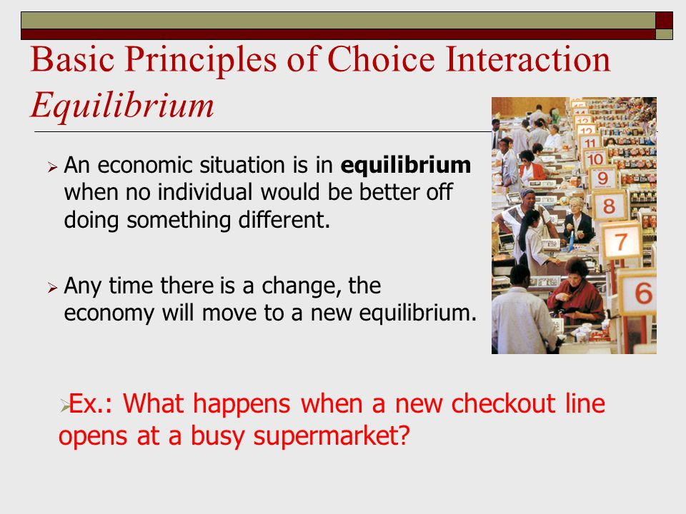 Basic Principles of Choice Interaction Equilibrium