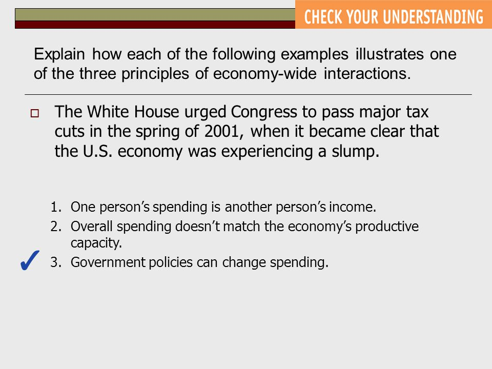 Explain how each of the following examples illustrates one of the three principles of economy-wide interactions.
