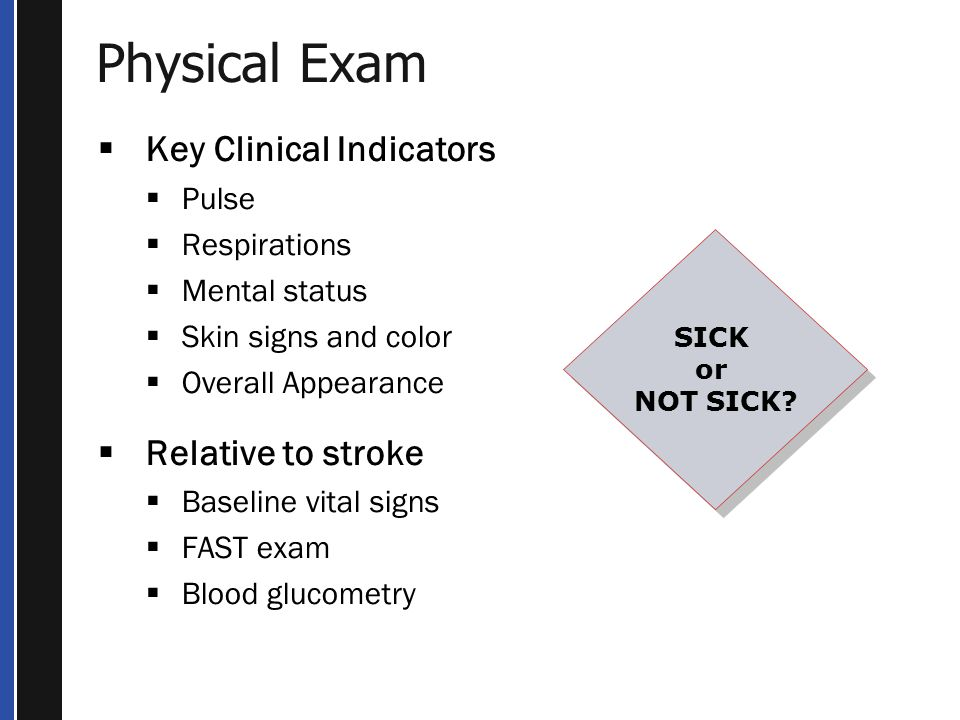 Physical Exam Key Clinical Indicators Relative to stroke Pulse