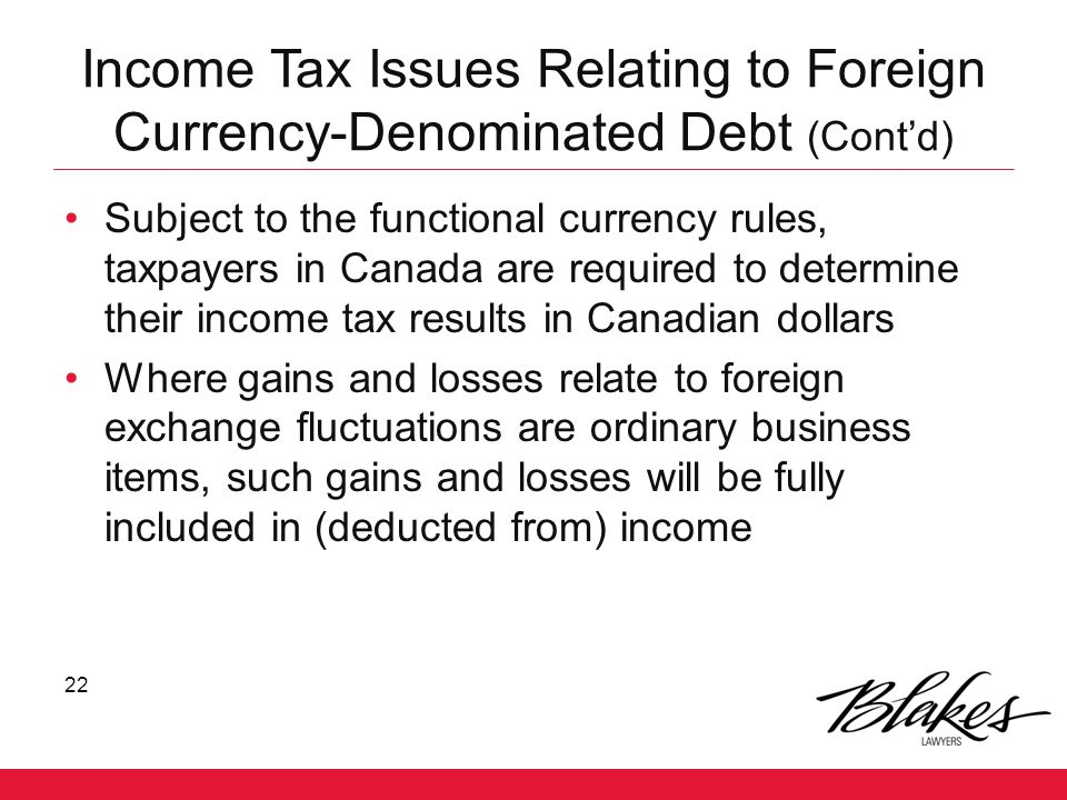 Income Tax Issues Relating to Foreign Currency-Denominated Debt (Cont'd)