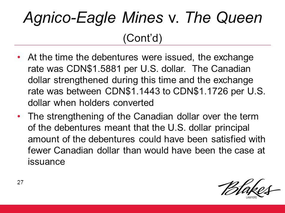 Agnico-Eagle Mines v. The Queen (Cont'd)