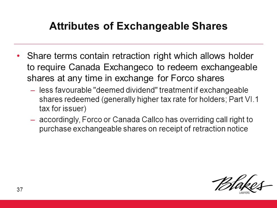 Attributes of Exchangeable Shares