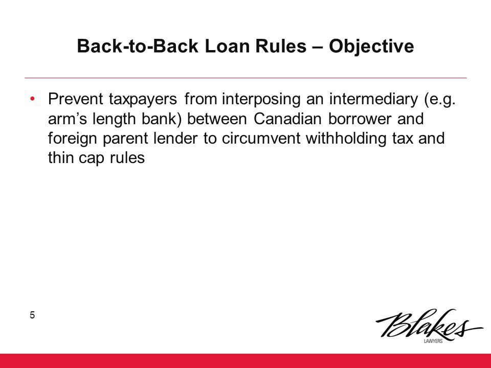 Back-to-Back Loan Rules – Objective