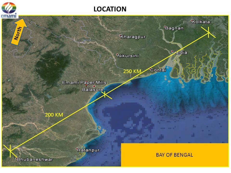 LOCATION North 250 KM 200 KM BAY OF BENGAL