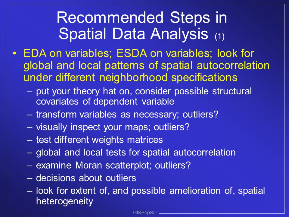 Recommended Steps in Spatial Data Analysis (1)