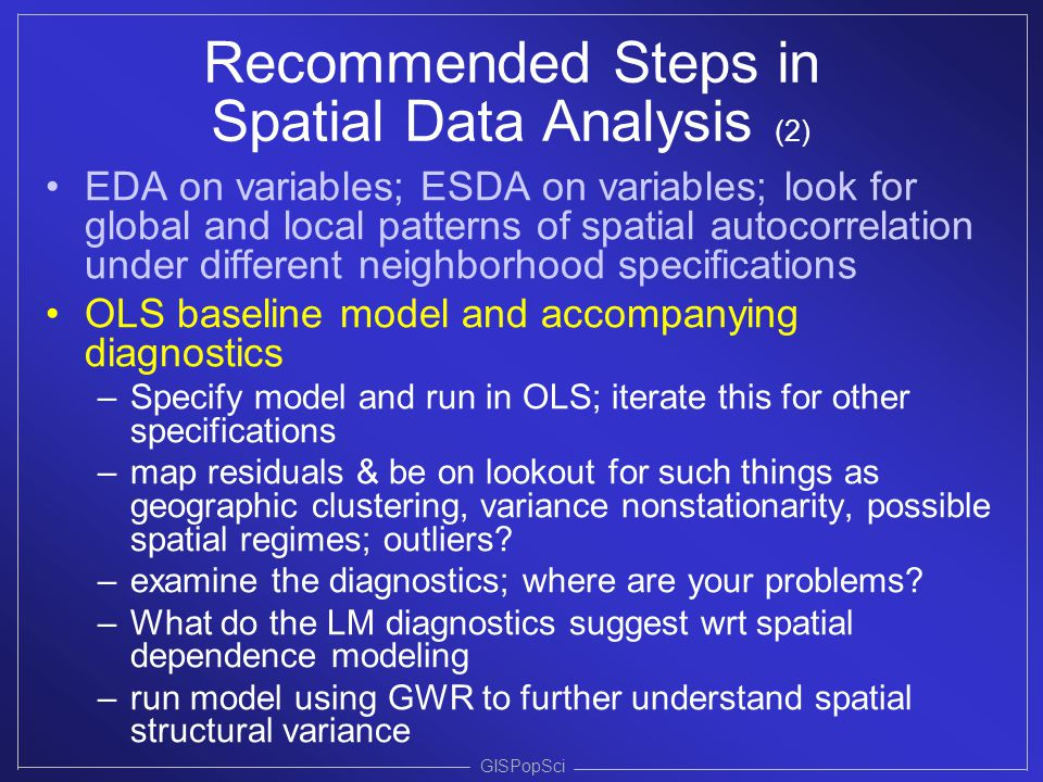 Recommended Steps in Spatial Data Analysis (2)