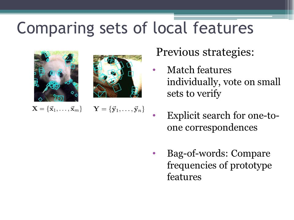 Comparing sets of local features