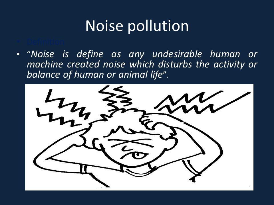 Noise pollution Definition