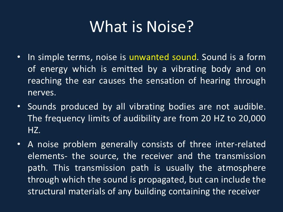 What is Noise