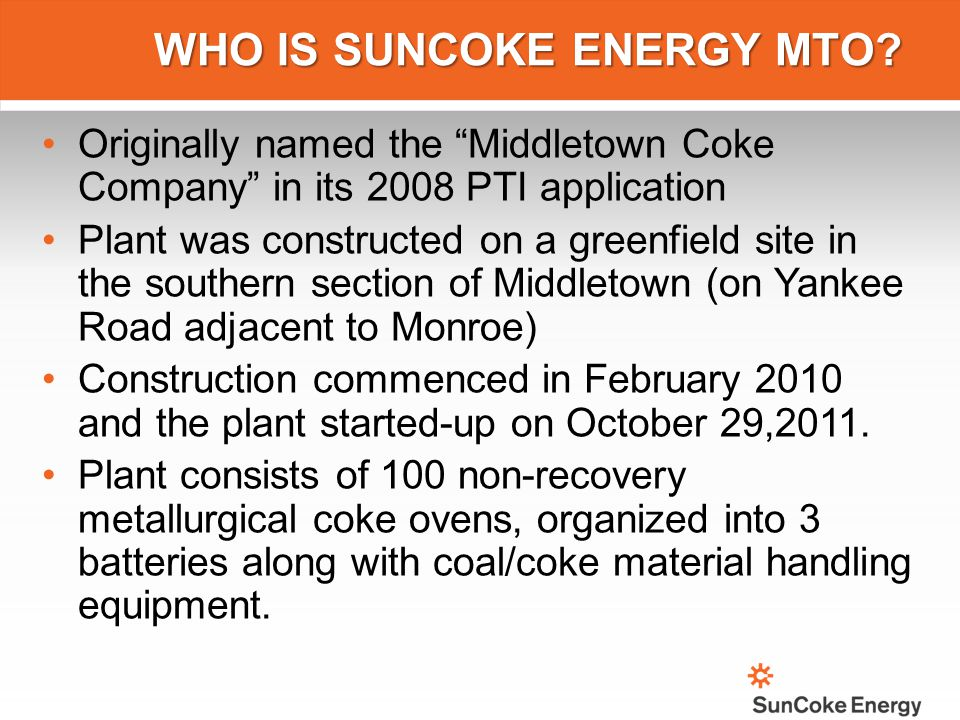 WHO IS SUNCOKE ENERGY MTO