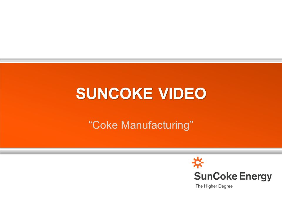 SunCoke Video Coke Manufacturing