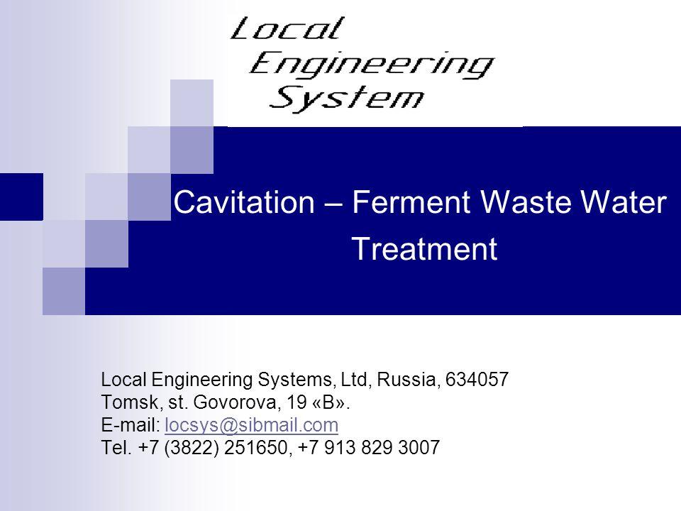 Cavitation – Ferment Waste Water Treatment