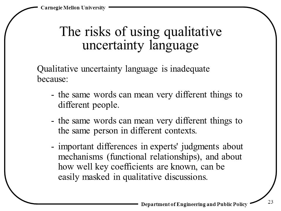 The risks of using qualitative uncertainty language