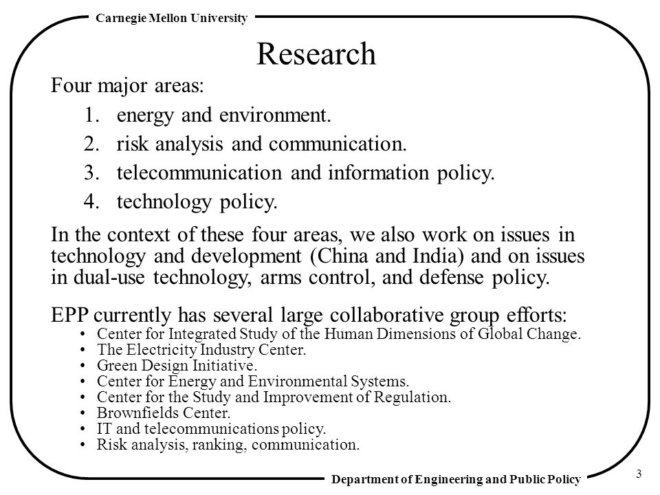 Research Four major areas: 1. energy and environment.