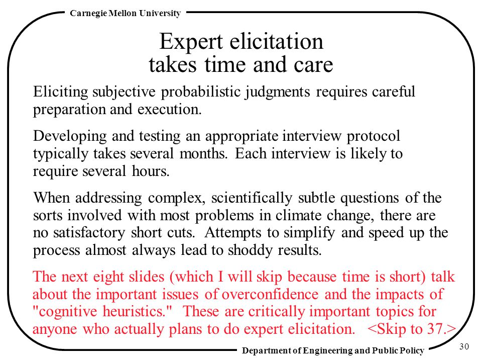 Expert elicitation takes time and care