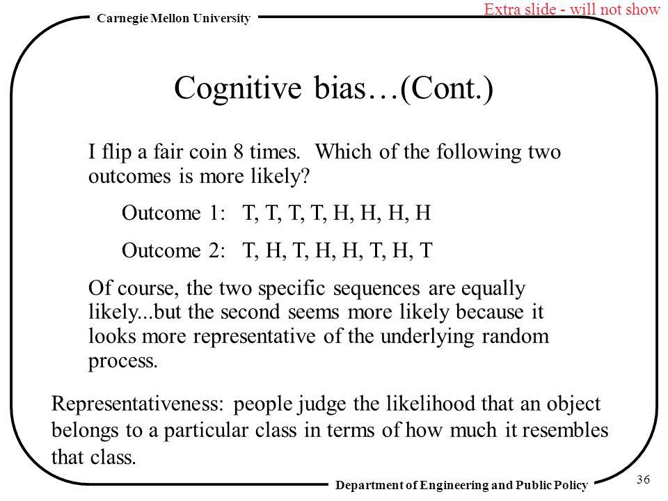 Cognitive bias…(Cont.)
