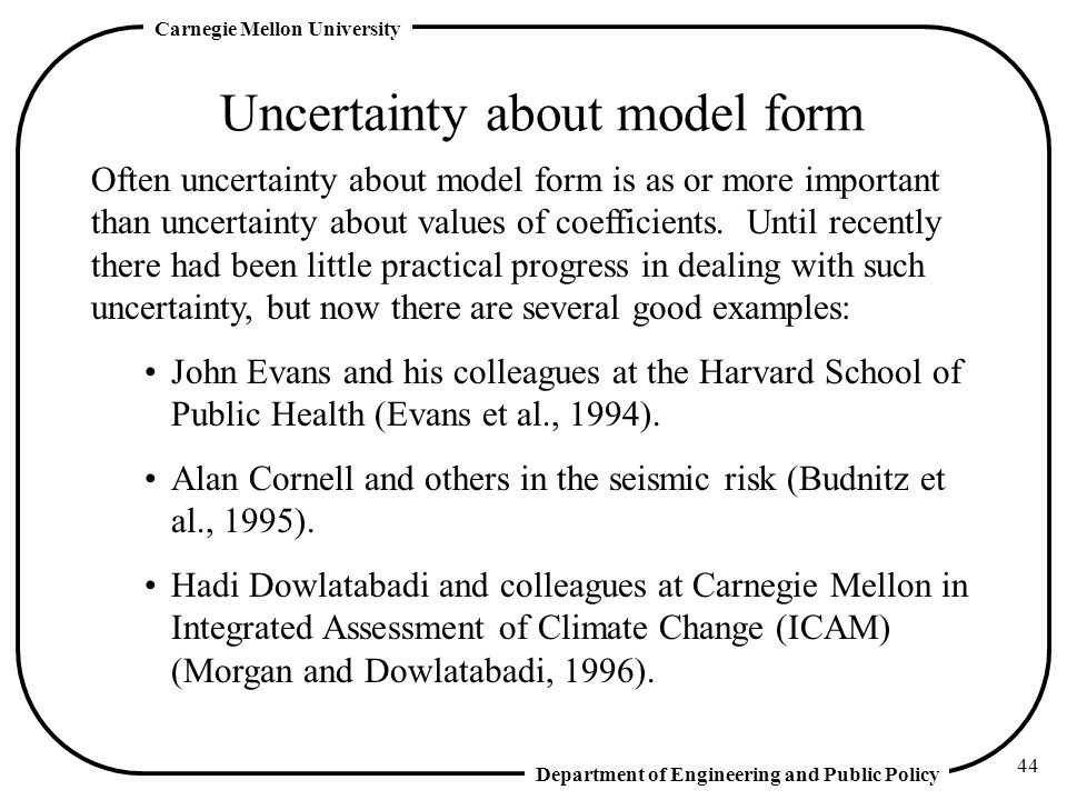 Uncertainty about model form