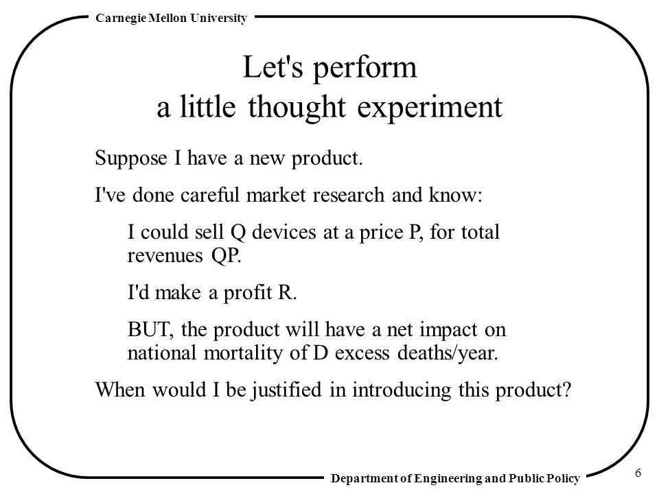 Let s perform a little thought experiment