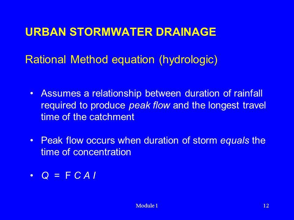 URBAN STORMWATER DRAINAGE Rational Method equation (hydrologic)