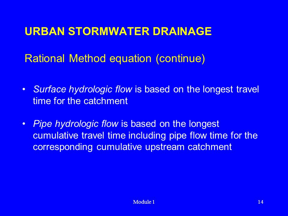 URBAN STORMWATER DRAINAGE Rational Method equation (continue)