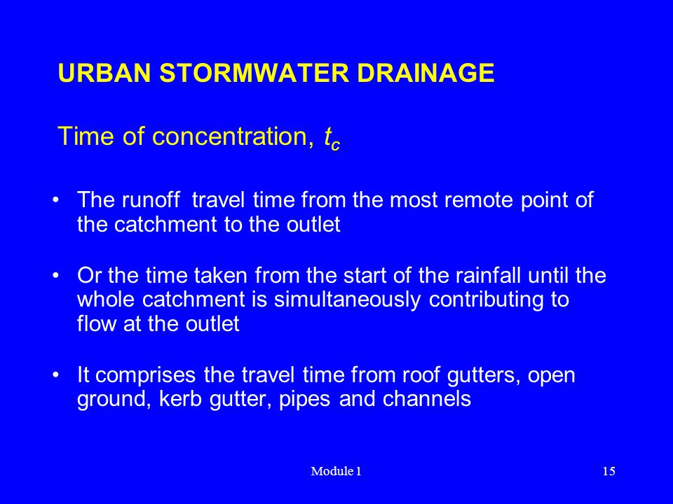 URBAN STORMWATER DRAINAGE Time of concentration, tc