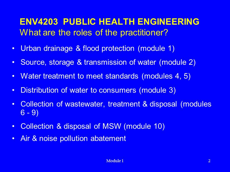 ENV4203 PUBLIC HEALTH ENGINEERING What are the roles of the practitioner