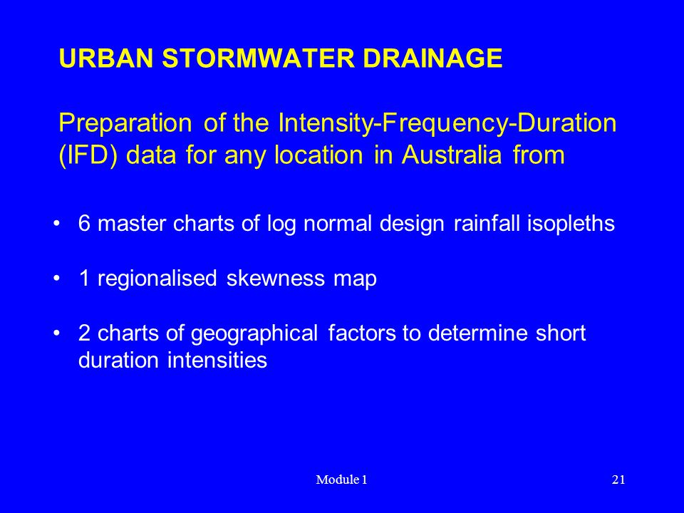 URBAN STORMWATER DRAINAGE Preparation of the Intensity-Frequency-Duration (IFD) data for any location in Australia from