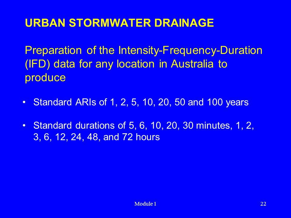URBAN STORMWATER DRAINAGE Preparation of the Intensity-Frequency-Duration (IFD) data for any location in Australia to produce
