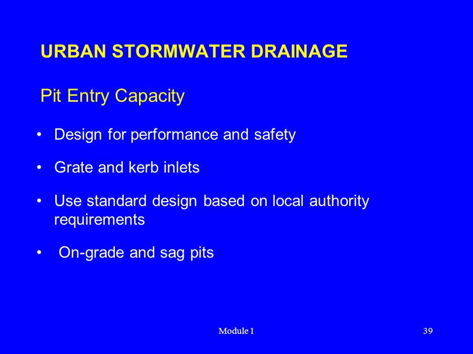 URBAN STORMWATER DRAINAGE Pit Entry Capacity