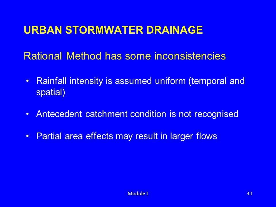 URBAN STORMWATER DRAINAGE Rational Method has some inconsistencies