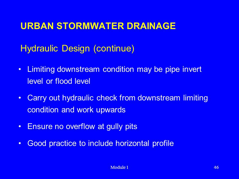 URBAN STORMWATER DRAINAGE Hydraulic Design (continue)
